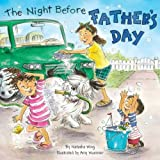 The Night Before Father's Day (0448458713) by Wing, Natasha