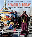img - for The World Today, Binder Ready Version: Concepts and Regions in Geography book / textbook / text book