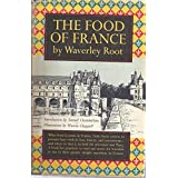 The Food of France ~ Waverley Lewis Root