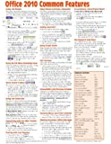 Office 2010 Common Features Quick Reference Guide (Cheat Sheet of Instructions, Tips & Shortcuts - Laminated Card)