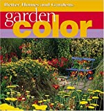 Garden Color (Better Homes & Gardens) (0696215349) by Better Homes and Gardens Books