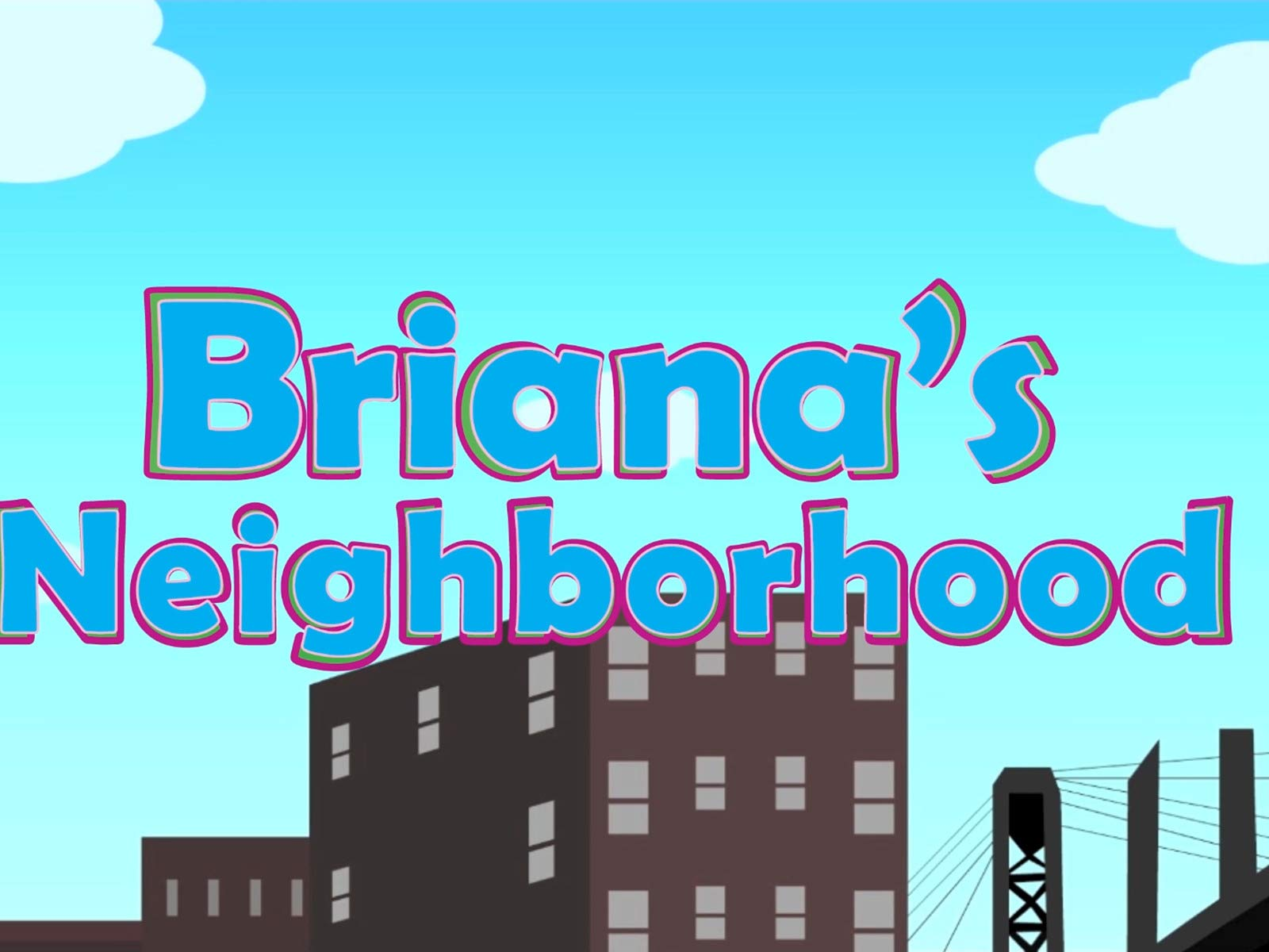 Briana's Neighborhood on Amazon Prime Video UK
