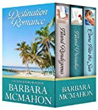 Destination Romance: Boxed Set