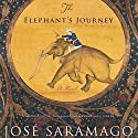 The Elephant's Journey Audiobook by Jose Saramago, Margaret Jull Costa (translator) Narrated by Christine Williams