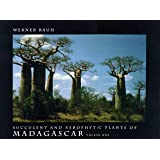 Succulent and Xerophytic Plants of Madagascar, Vol. 1