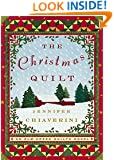 The Christmas Quilt: An Elm Creek Quilts Novel (The Elm Creek Quilts Book 8)