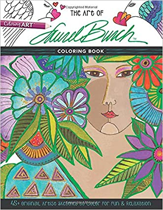 The Art of Laurel Burch(TM) Coloring Book: 45+ Original Artist Sketches to Color for Fun & Relaxation written by Laurel Burch