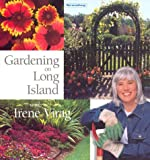 img - for Gardening on Long Island With Irene Virag book / textbook / text book