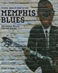 Memphis Blues : Blues, Soul and Rock'...