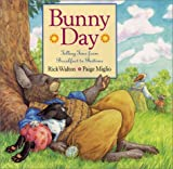 Bunny Day (0060291842) by Walton, Rick