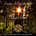 Magic Forest - Meditation & Relaxatio...