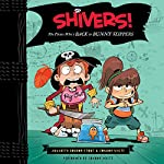 Shivers!: The Pirate Who's Back in Bunny Slippers | Annabeth Bondor-Stone