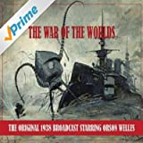 The War of the Worlds (the Original 1938 Broadcast - Remastered)
