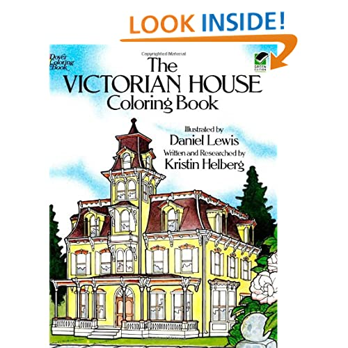 The Victorian House Coloring Book (Dover History Coloring Book)