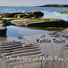 The Selkie of Skaill Bay