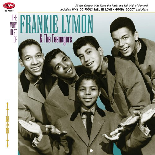 Frankie Lymon & The Teenagers - The Very Best Of Frankie Lymon & The Teenagers - Zortam Music