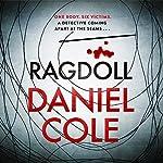Ragdoll | Daniel Cole