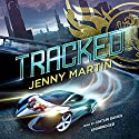 Tracked Audiobook by Jenny Martin Narrated by Caitlin Davies