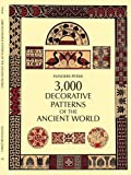 3,000 Decorative Patterns of the Ancient World (Dover Pictorial Archive)