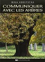 Communiquer avec les arbres : Expériences spirituelles entre l'Homme et la Nature