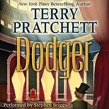Dodger (       UNABRIDGED) by Terry Pratchett Narrated by Stephen Briggs