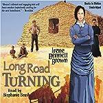Long Road Turning: Women of Paragon Springs, Book 1 | Irene Bennett Brown