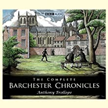 The Barchester Chronicles: Barchester Towers (Dramatised) (       UNABRIDGED) by Anthony Trollope Narrated by uncredited