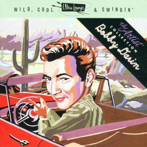 Bobby Darin - Bobby Darin - Wild, Cool & Swingin