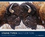STARKE TYPEN - WELT DER TIERE 2016 -...