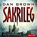 Sakrileg [German Edition] (       UNABRIDGED) by Dan Brown Narrated by Wolfgang Pampel