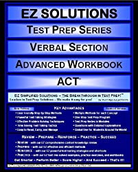 EZ Solutions - Test Prep Series - Verbal Section - Advanced Workbook - ACT