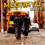 ROOTS♪MEGARYU