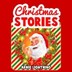 Santa Claus Is Coming to Town!: Christmas Stories for Kids + Christmas Jokes: Christmas Books for Children | Arnie Lightning