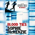 Blood Ties Audiobook by Sophie McKenzie Narrated by Rebekah Germain, Mark Meadows