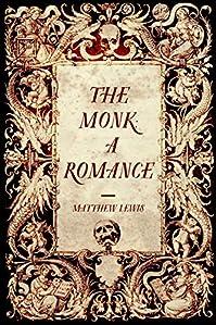 The Monk: A Romance by Matthew Lewis ebook deal