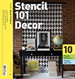 Stencil 101 Dcor: Customize Walls, Floors, and Furniture with Oversized Stencil Art