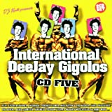 International Deejay Gigolo...