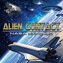 Alien Contact: NASA Exposed  by O.H. Krill Narrated by Paul Hughes