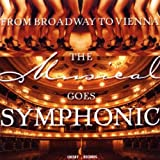 The Musical Goes Symphonic Caspar Richter