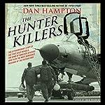 The Hunter Killers | Dan Hampton