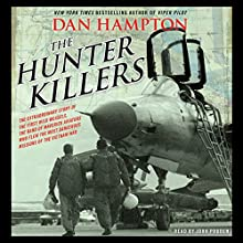 The Hunter Killers (       UNABRIDGED) by Dan Hampton Narrated by John Pruden