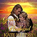 Grace's Mail Order Husband: Texas Prairie Brides, Book 1 Audiobook by Kate Whitsby Narrated by Lawrence D. Yaklin