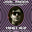 Joe Meek: Complete Independent Productions 1961-62
