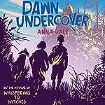 Dawn Undercover   Anna Dale