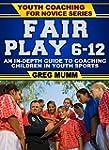Fair Play: An In Depth Guide to Coach...