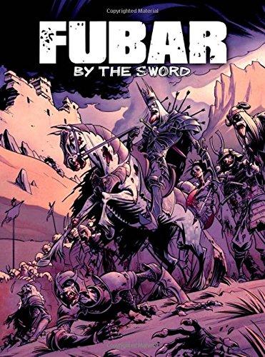 FUBAR By the Sword [McComsey, Jeff - Becker, Steve - Dixon, Chuck - McClelland, Jeff] (Tapa Blanda)