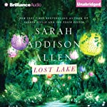 Lost Lake (       UNABRIDGED) by Sarah Addison Allen Narrated by Janet Metzger