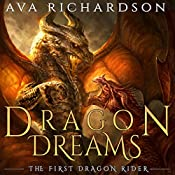 Dragon Dream: The First Dragon Rider) (Volume 2 | [Ava Richardson]
