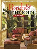Porch & Sunroom Planner (Better Homes and Gardens) (Better Homes and Gardens Home)
