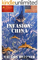 Invasion: China (Invasion America Book 5)